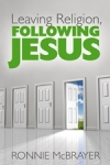 Leaving Religion, Following Jesus