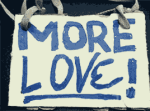 Love_More_Sign